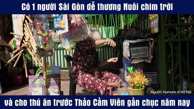 Có 1 người Sài Gòn dễ thương Nuôi chim trời và cho thú ăn trước Thảo Cầm Viên gần chục năm nay