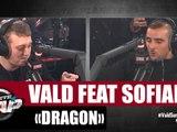 "Vald ""Dragon"" Feat. Sofiane #PlanèteRap"