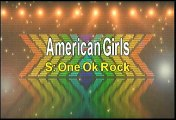 One Ok Rock American Girls Karaoke Version
