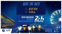 Press conference - 24 Hours of Le Mans & FIA WEC 2018-2019 Super season