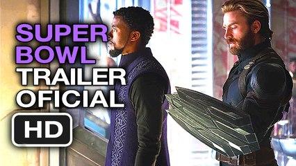 VENGADORES 3 INFINITY WAR | Trailer SUPER BOWL OFICIAL en Español (HD) Robert Downey Jr.