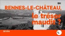 Rennes-le-château le trésor maudit