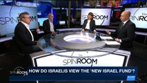 THE SPIN ROOM |  How do Israelis view the 'New Israel fund'? | Tuesday, February 6th 2018