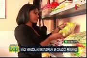 Niños venezolanos estudiarán en colegios peruanos
