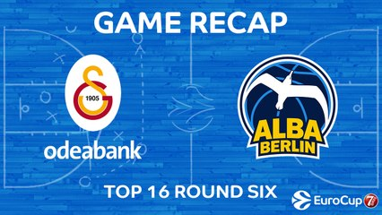 7DAYS EuroCup Highlights Top 16, Round 6: Galatasaray 92-97 ALBA