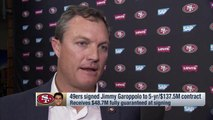 John Lynch to free agents: 'It's 75 degrees outside, we got Jimmy Garoppolo, come and join us.'