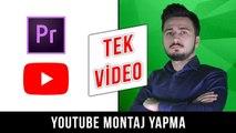 #TekVideo YouTube Montajı Nasıl Yapılır? - Video Montajı Nasıl Yapılır? - Montaj Eğitim Videosu
