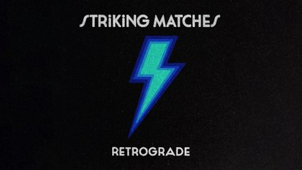 Striking Matches - For What It's Worth