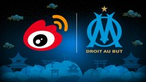 Olympique de Marseille opens its official account on Weibo, the leading Chinese social network