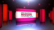 Nissan Dealership Near Royal Palm Beach, FL | Nissan Dealer Near Royal Palm Beach, FL