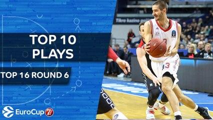 Top 10 Plays - 7DAYS EuroCup Top 16 Round 6