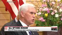 Pence announces new sanctions on North Korea, while reiterating 'all options remain on the table'