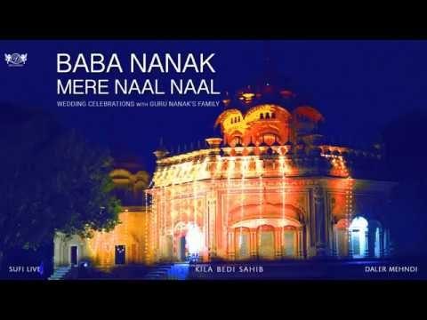 Baba Nanak Mere Naal Naal  | Wedding Celebrations with Guru Nanak's Family | Daler Mehndi | DRecords