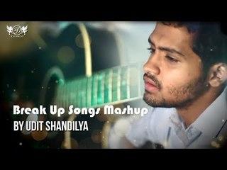 Break Up Songs Mashup   Udit Shandilya   Bollywood Cover Songs   DRecords