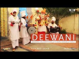 Deewani   Wedding Celebrations with Guru Nanak's Family   Daler Mehndi   DRecords