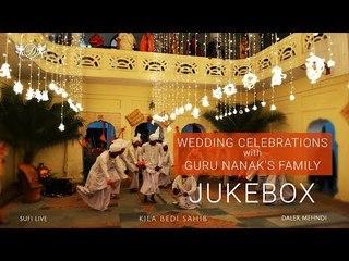 Wedding Celebrations with Guru Nanak's Family   Jukebox   Daler Mehndi   Sufi Songs 2017   DRecords
