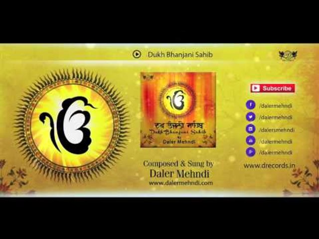 Dukh Bhanjani Sahib - Full Audio | Daler Mehndi | Full Path | Shabad Kirtan  Gurbani