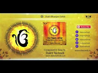 Dukh Bhanjani Sahib - Full Audio | Daler Mehndi | Full Path | DRecords | Shabad Gurbani Kirtan