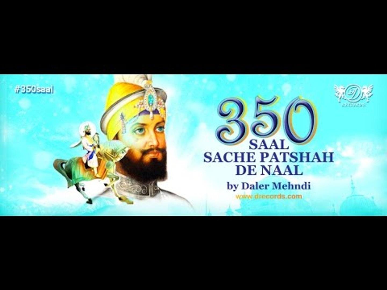 300 saal guru de naal daler mehndi