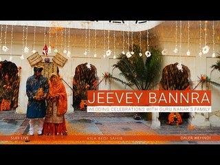 Jeevey Bannra | Wedding Celebrations with Guru Nanak's Family  | Daler Mehndi | Sufi Song 2017