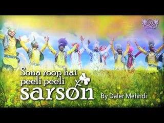 Sona Roop Hai Peeli Peeli Sarson | Daler Mehndi | DRecords