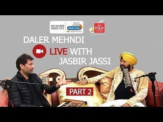Daler Mehndi live with Jasbir Jassi | Part 2 | DM Folk Studio | Radio City