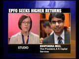 From the Newsroom: EPFO seeks to invest more in debt market