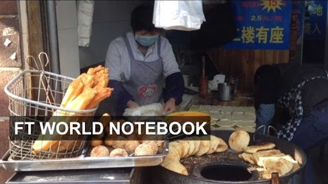 Chinese breakfast: east meets west | FT World Notebook