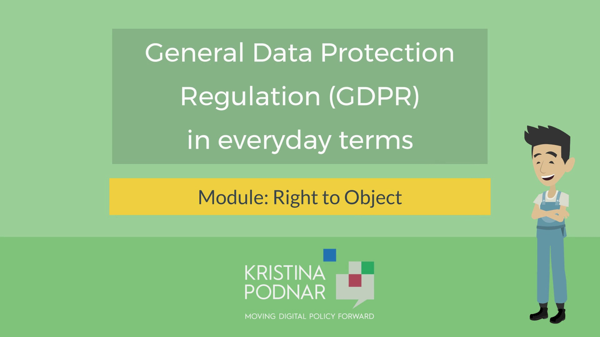 GDPR:  Right to Object