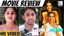 Pad Man Public Review | Akshay Kumar, Sonam Kapoor, Radhika Apte