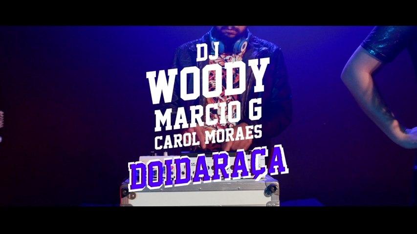 DJ Woody - Doidaraça