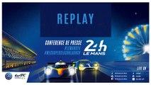 Replay - Conférence de presse des 24 Heures du Mans et FIA WEC Super saison 2018-2019