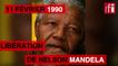 11 février 1990 : libération de Nelson Mandela