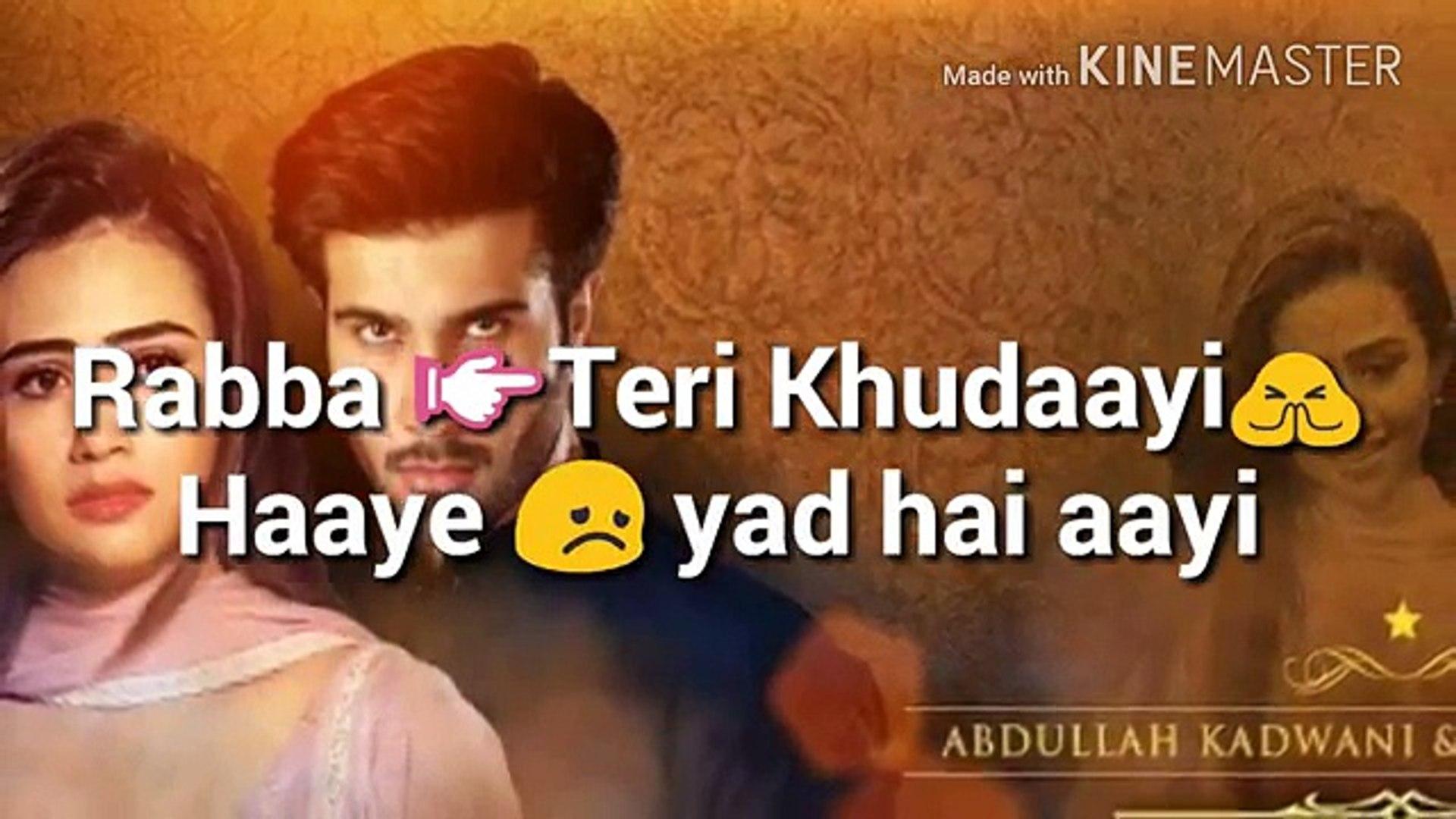 Whatsapp Status Video Khaani Ost Rahat Fateh Ali Khan Whatsapp Status Love Love Status