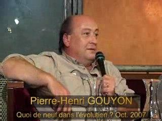 Quoi de neuf dans l'Evolution ? P-H Gouyon