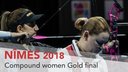 Yesim Bostan v Natalia Avdeeva – Compound Women's Gold Final | Nimes 2018