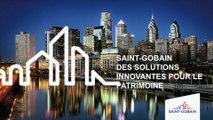 Innover pour conserver: Saint-Gobain : des solutions innovantes pour le patrimoine