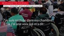 """Bernadette Moriau raconte son miracle de Lourdes : """"C'est le mystère de Dieu"""""""