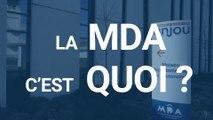 La MDA c'est quoi ?
