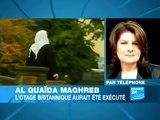 Al-Qaïda - Maghreb: l'otage britannique aurait été exécuté