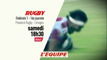 RUGBY - FEDERALE 1 : PROVENCE RUGBY - LIMOGES, bande annonce