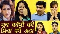 Priya Prakash Varrier: जब लोगों ने कॉपी किए प्रिया के EXPRESSION; Watch FUNNY Reaction | Boldsky