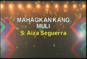 Aiza Seguerra Mahagkan Kang Muli Karaoke Version