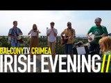IRISH EVENING - IRISH POLKA (BalconyTV)