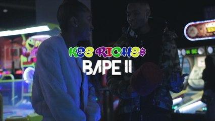 Kee Riche$ - Bape 2