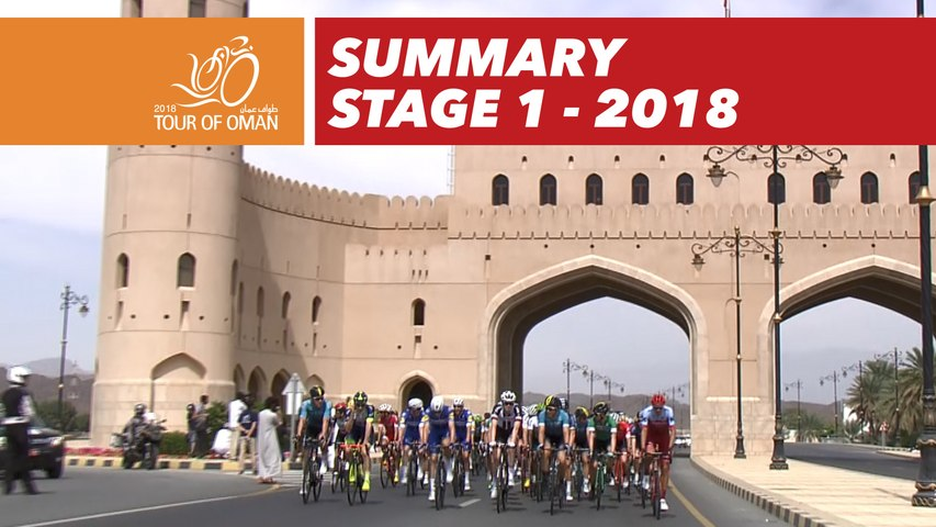 Summary - Stage 1 - Tour of Oman 2018