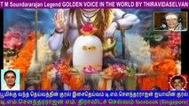 T M Soundararajan Legend GOLDEN VOICE IN THE WORLD BY THIRAVIDASELVAN  VOL  146 sivan   Song