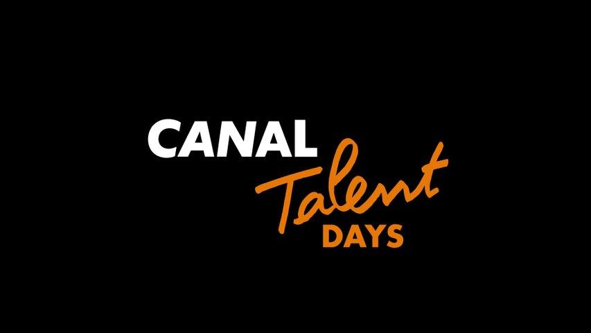 CANAL TALENT DAYS 2018 - Qu'est ce que c'est ?