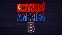 Jahsh Banks - Nite Life | Kitsuné America 5: The NBA Edition