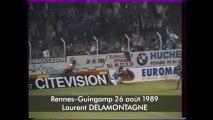 26/08/89 : Laurent Delamontagne (62') : Rennes - Guingamp (2-0)